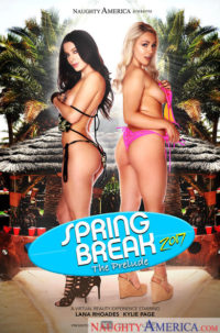"Lana Rhoades and Kylie Page in ""Spring Break 2017 - The Prelude"""
