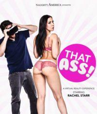 Rachel Starr in THAT ASS! VR Porn