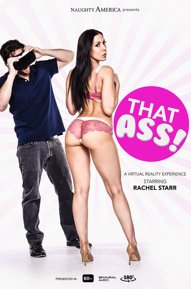Rachel Starr in THAT ASS! VR Porn