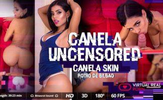 Canela uncensored