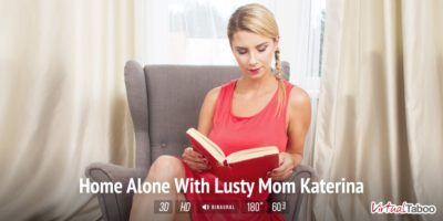Home Alone With Lusty Mom Katerina