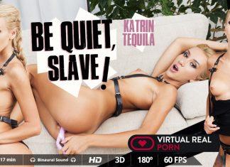 Be quiet, slave!