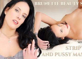 Brunette Beauty Shows Striptease and Pussy Massage
