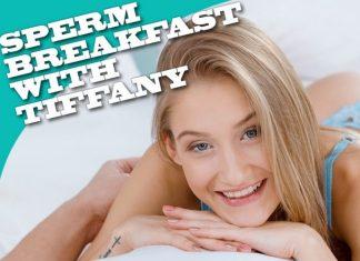 Sperm breakfast with Tiffany